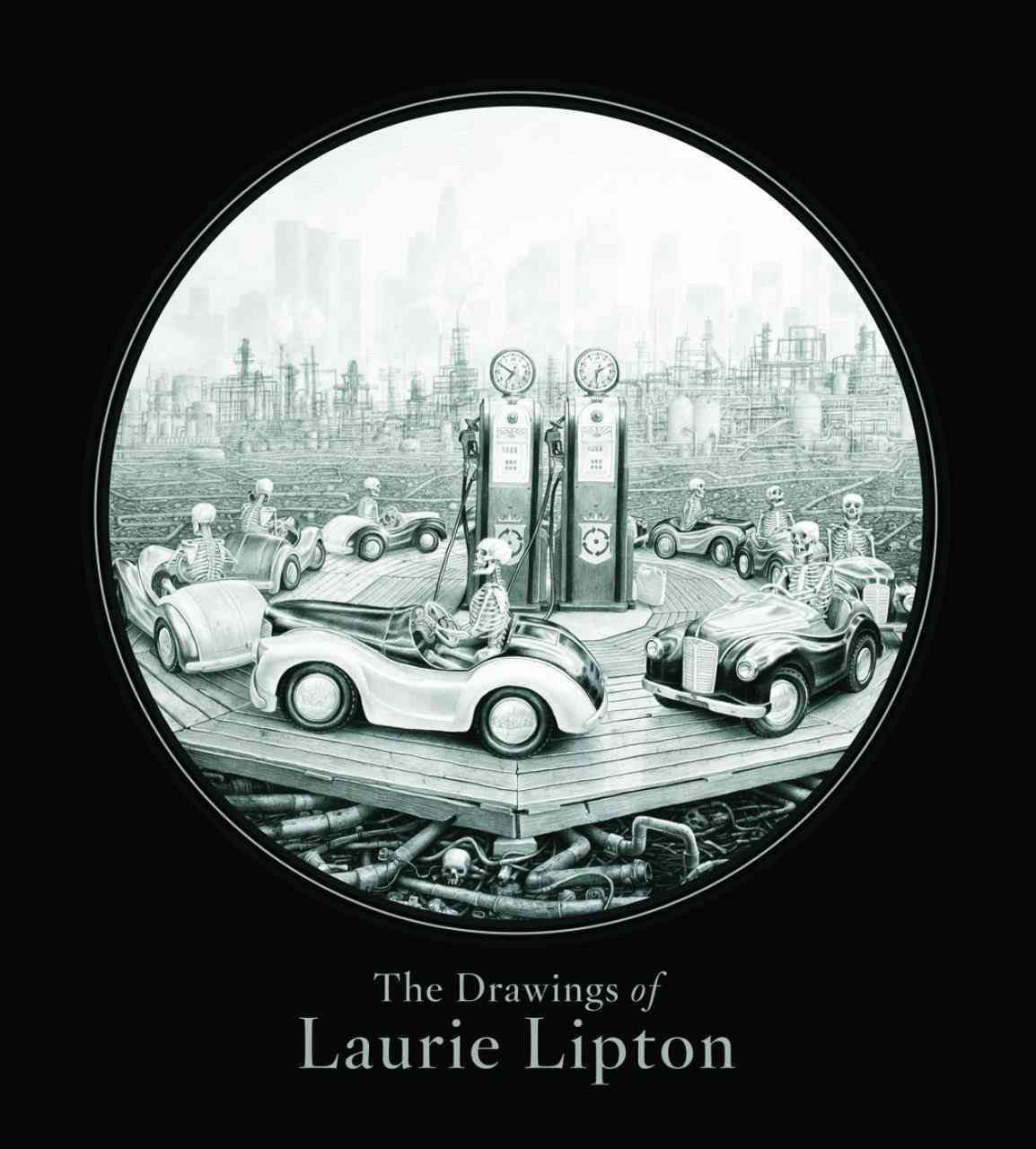 The Drawings of Laurie Lipton By Lipton, Laurie/ McGee, Mike